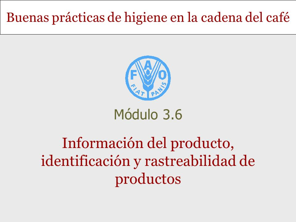 Información del producto, identificación y rastreabilidad de productos