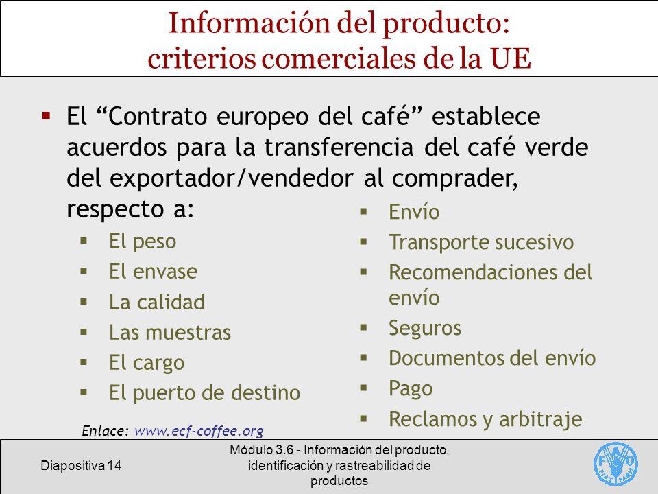 Información del producto: criterios comerciales de la UE