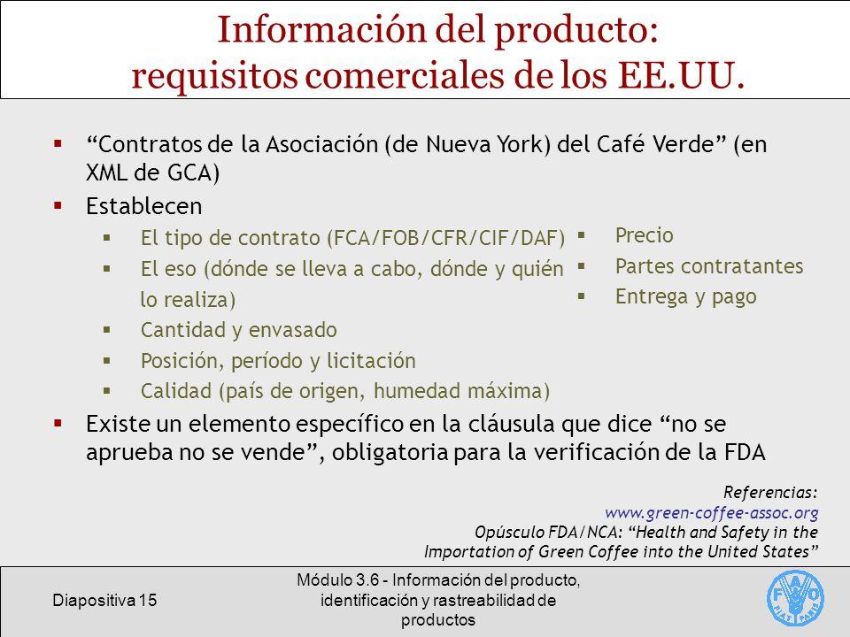Información del producto: requisitos comerciales de los EE.UU.