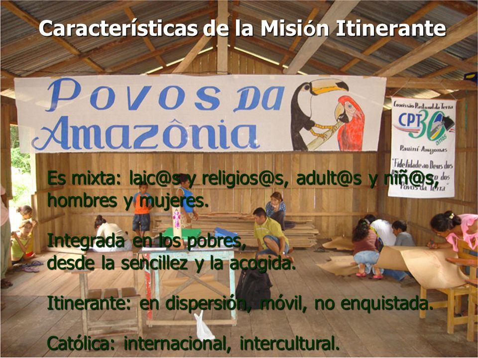 Características de la Misión Itinerante