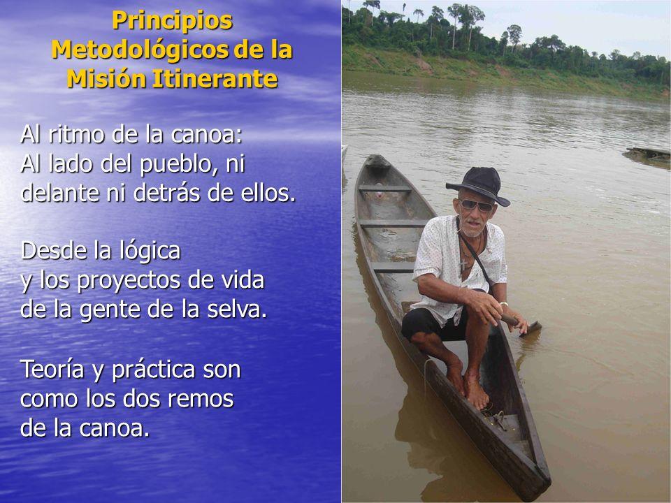 Principios Metodológicos de la Misión Itinerante