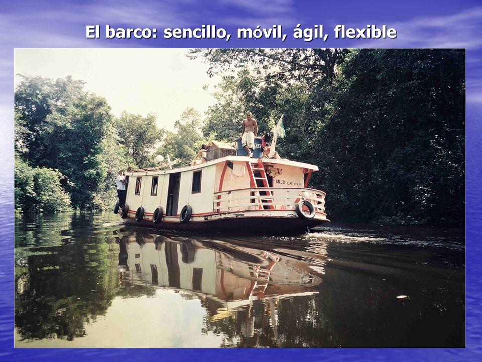 El barco: sencillo, móvil, ágil, flexible