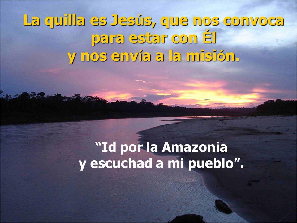 Id por la Amazonia y escuchad a mi pueblo .