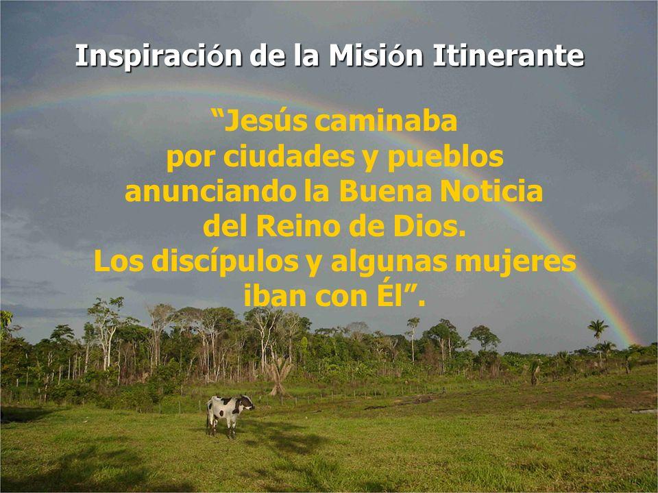 Inspiración de la Misión Itinerante