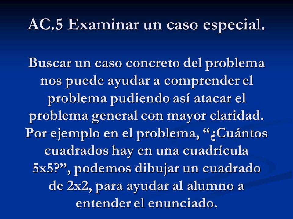 AC. 5 Examinar un caso especial