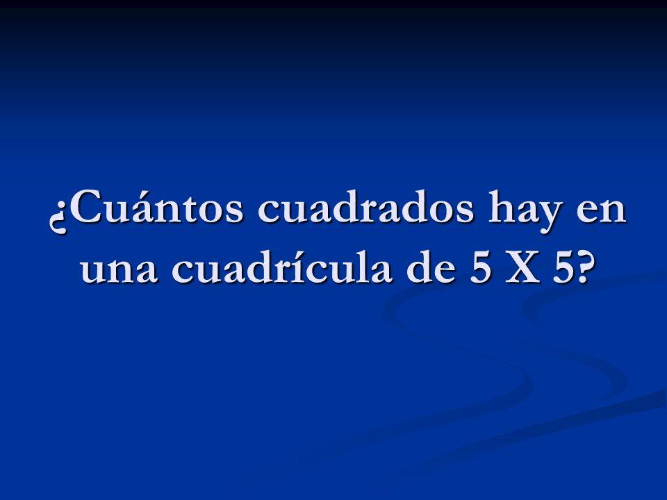 ¿Cuántos cuadrados hay en una cuadrícula de 5 X 5