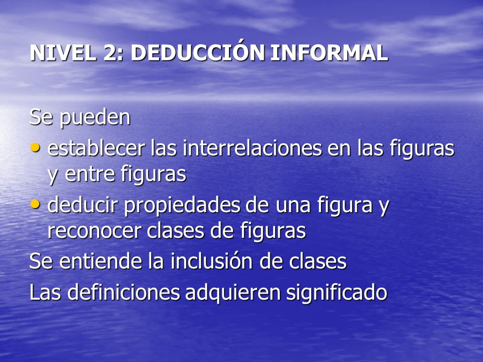 NIVEL 2: DEDUCCIÓN INFORMAL