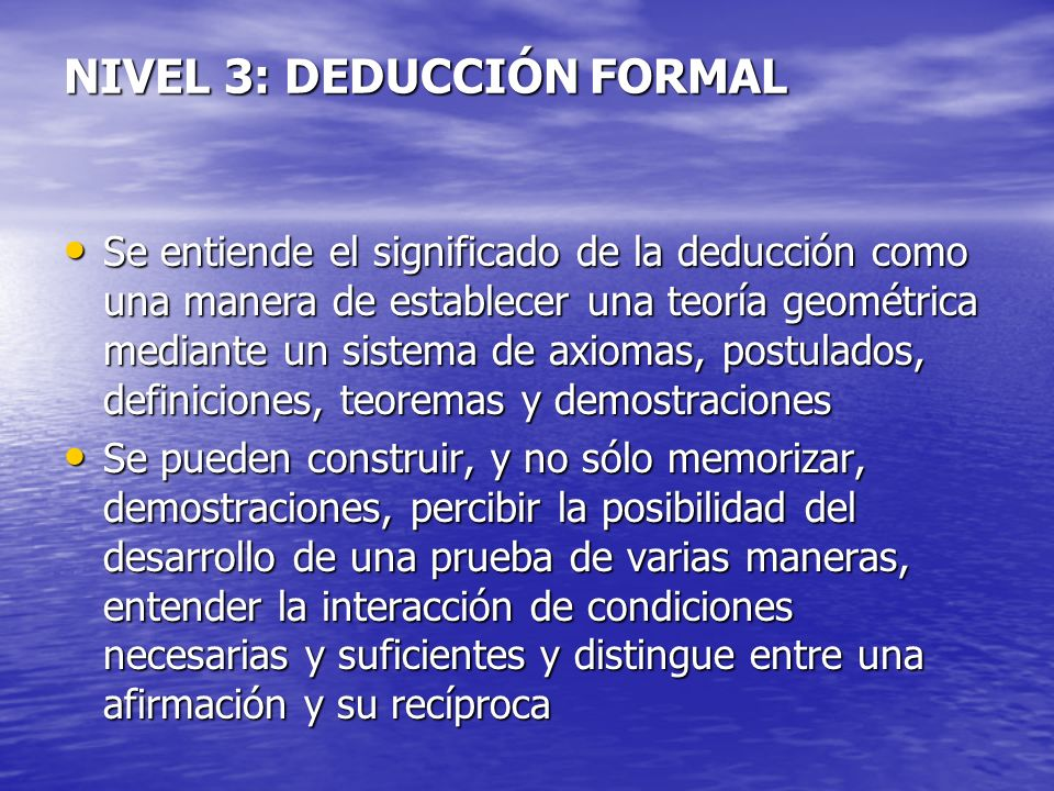 NIVEL 3: DEDUCCIÓN FORMAL