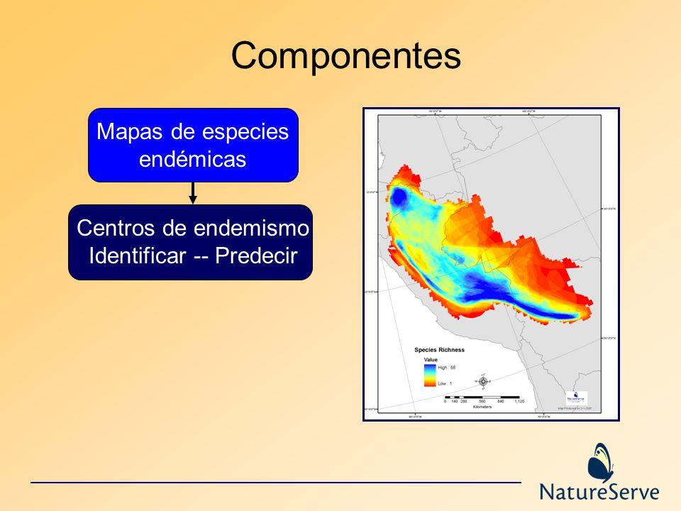 Componentes Mapas de especies endémicas Centros de endemismo