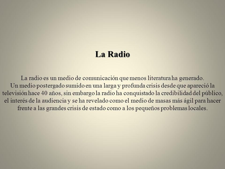 La radio es un medio de comunicación que menos literatura ha generado.
