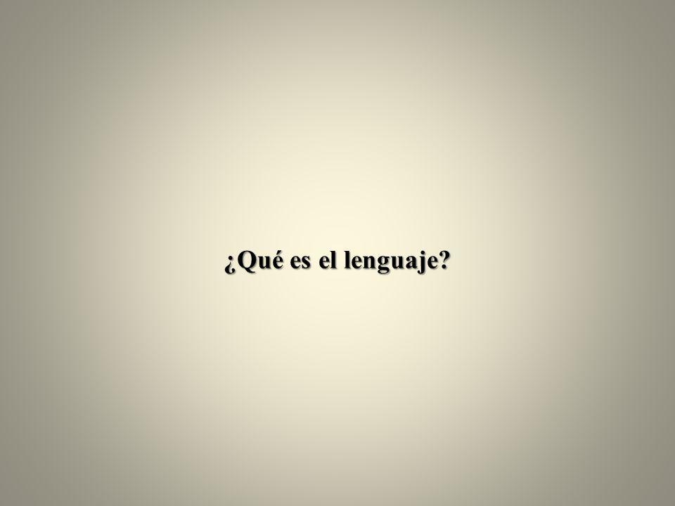¿Qué es el lenguaje