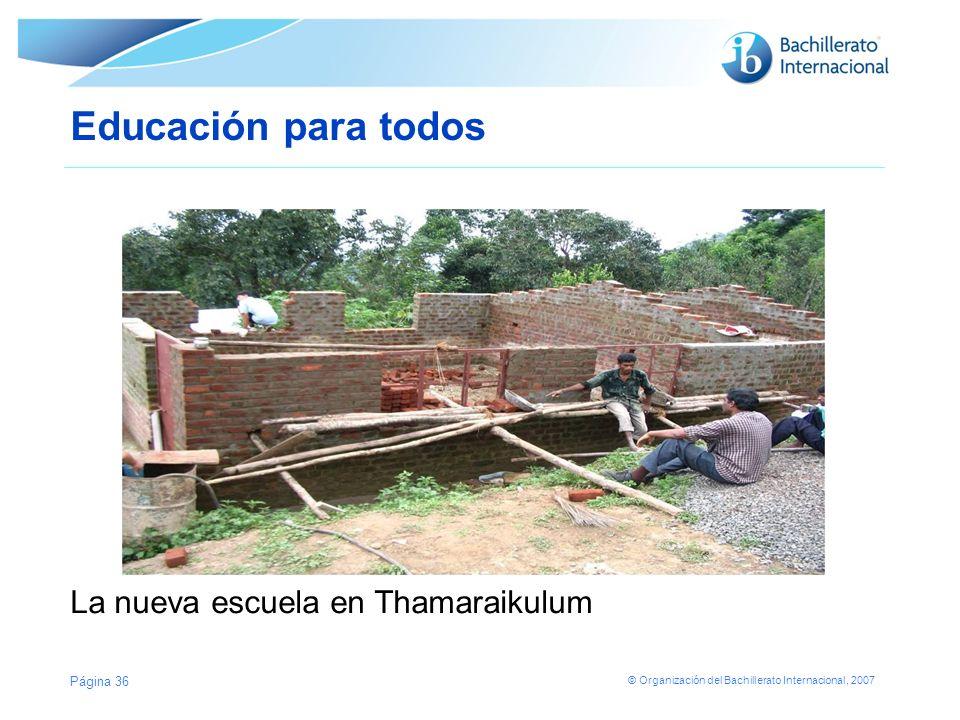 Educación para todos La nueva escuela en Thamaraikulum