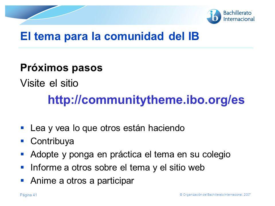 El tema para la comunidad del IB