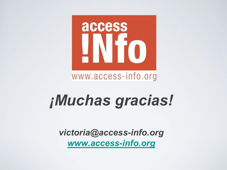 ¡Muchas gracias! victoria@access-info.org www.access-info.org