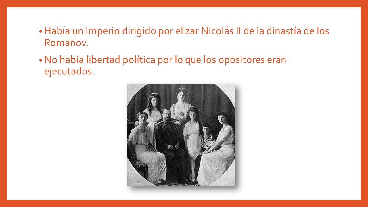 Había un Imperio dirigido por el zar Nicolás II de la dinastía de los Romanov.