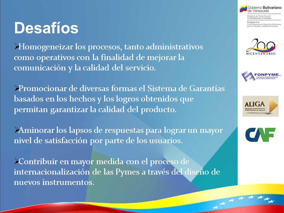 Desafíos Homogeneizar los procesos, tanto administrativos como operativos con la finalidad de mejorar la comunicación y la calidad del servicio.