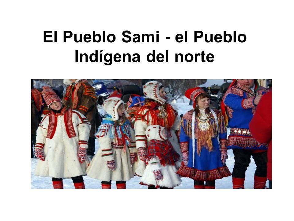 El Pueblo Sami - el Pueblo Indígena del norte