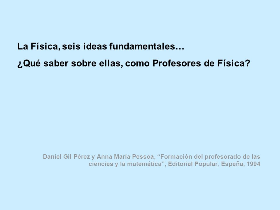 La Física, seis ideas fundamentales…
