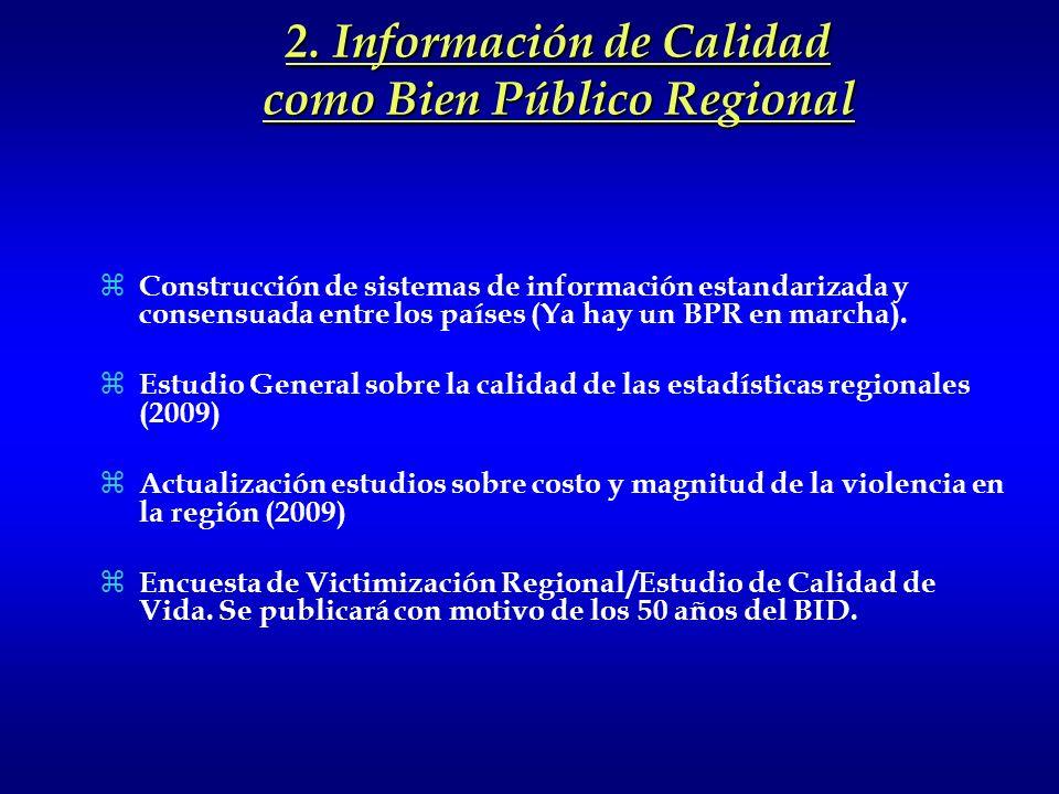 2. Información de Calidad como Bien Público Regional