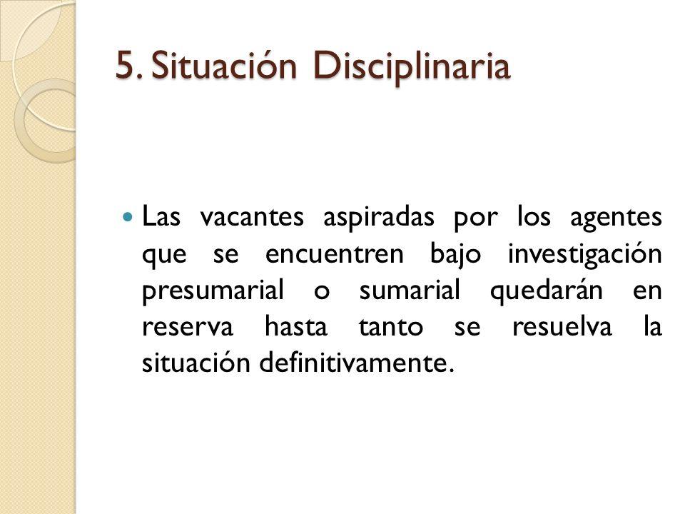 5. Situación Disciplinaria