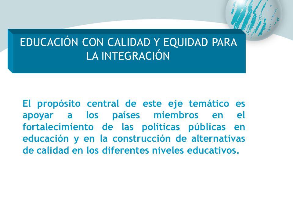 EDUCACIÓN CON CALIDAD Y EQUIDAD PARA LA INTEGRACIÓN