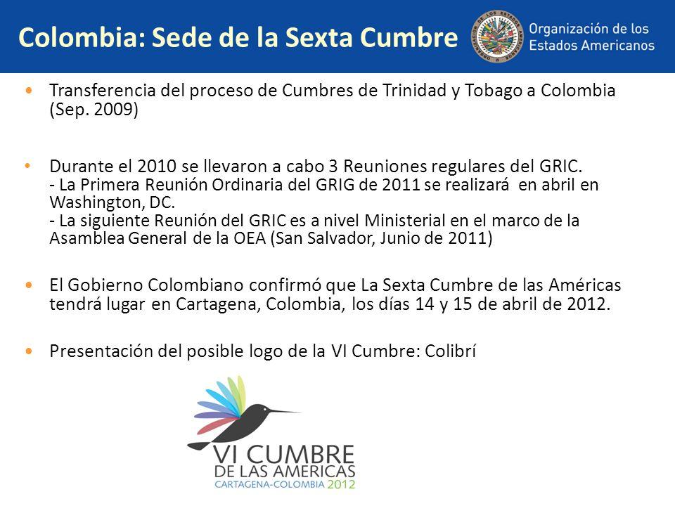Colombia: Sede de la Sexta Cumbre