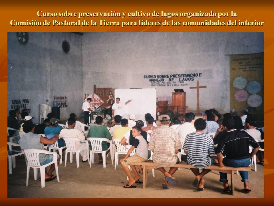 Curso sobre preservación y cultivo de lagos organizado por la Comisión de Pastoral de la Tierra para líderes de las comunidades del interior