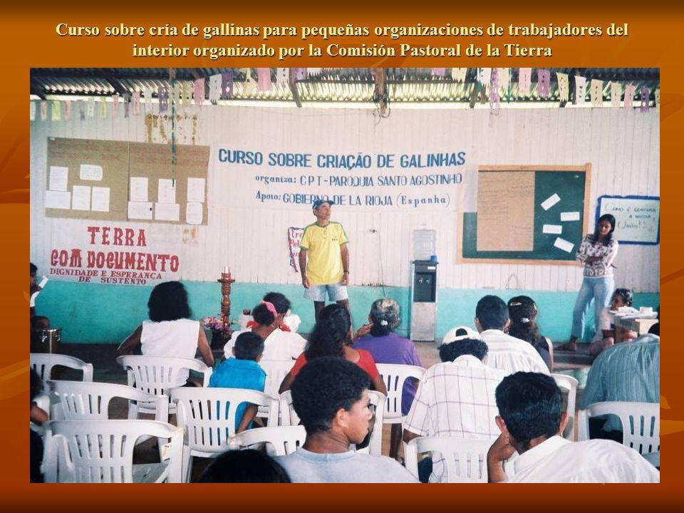 Curso sobre cría de gallinas para pequeñas organizaciones de trabajadores del interior organizado por la Comisión Pastoral de la Tierra