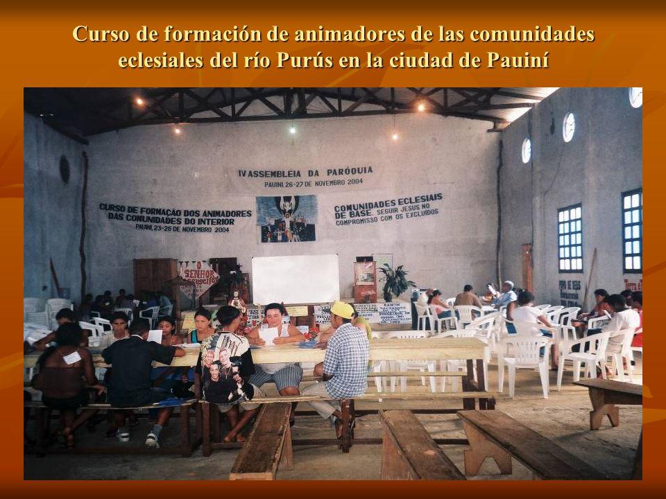Curso de formación de animadores de las comunidades eclesiales del río Purús en la ciudad de Pauiní