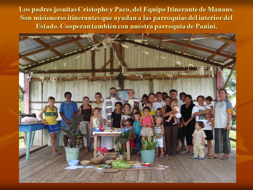 Los padres jesuitas Cristophe y Paco, del Equipo Itinerante de Manaus
