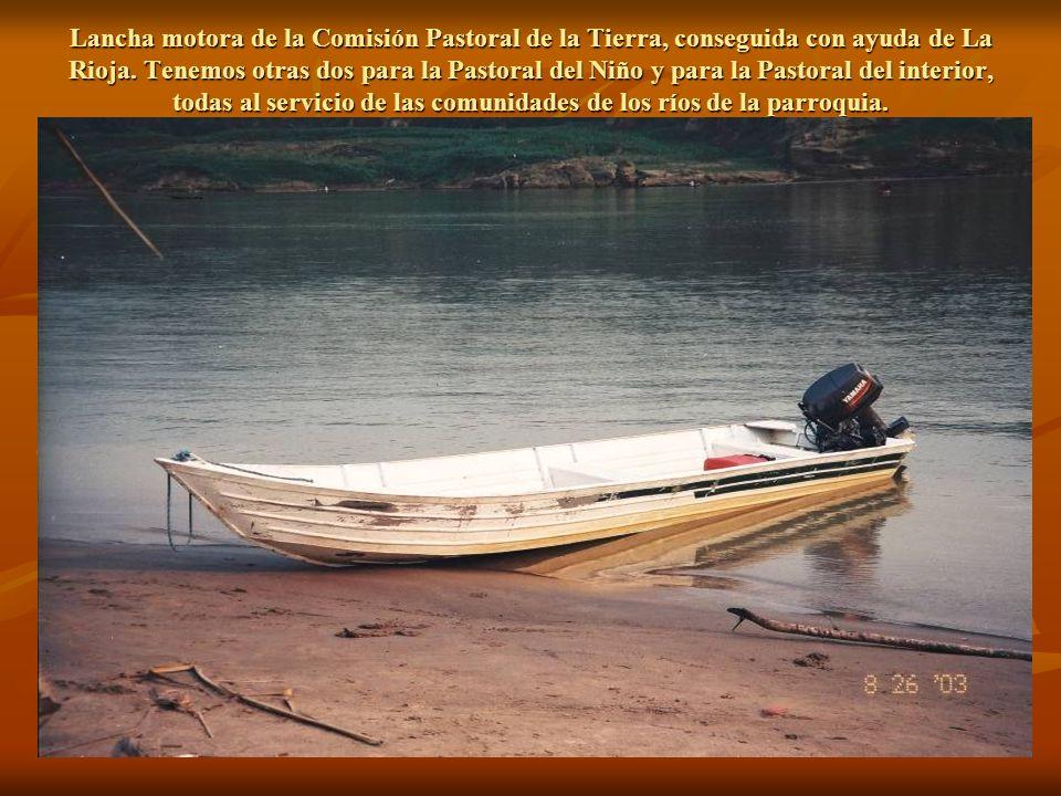 Lancha motora de la Comisión Pastoral de la Tierra, conseguida con ayuda de La Rioja.