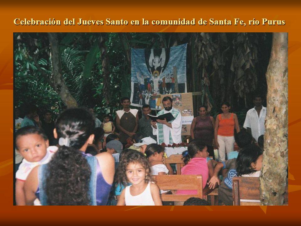 Celebración del Jueves Santo en la comunidad de Santa Fe, río Purus