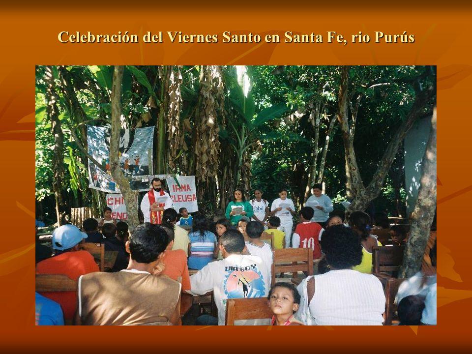 Celebración del Viernes Santo en Santa Fe, rio Purús