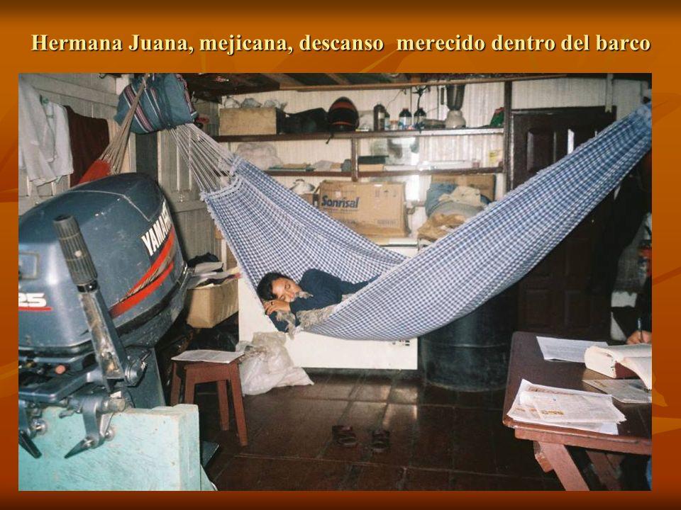 Hermana Juana, mejicana, descanso merecido dentro del barco
