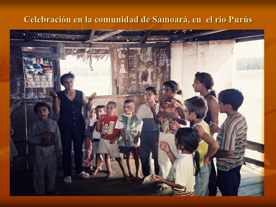 Celebración en la comunidad de Samoará, en el rio Purús