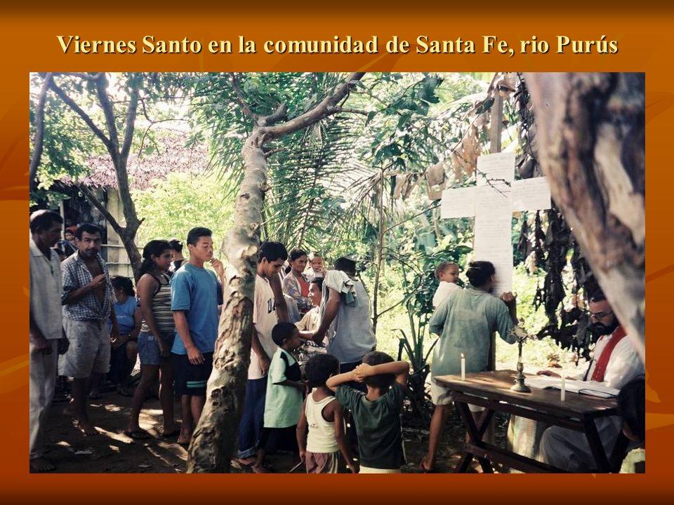 Viernes Santo en la comunidad de Santa Fe, rio Purús
