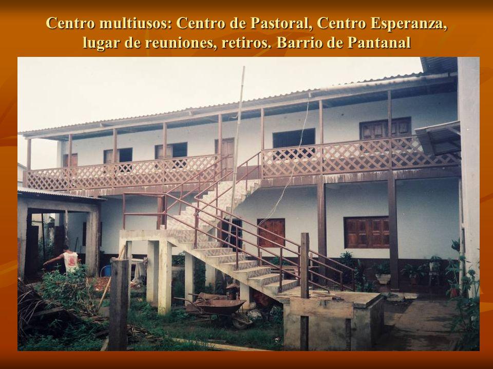 Centro multiusos: Centro de Pastoral, Centro Esperanza, lugar de reuniones, retiros.
