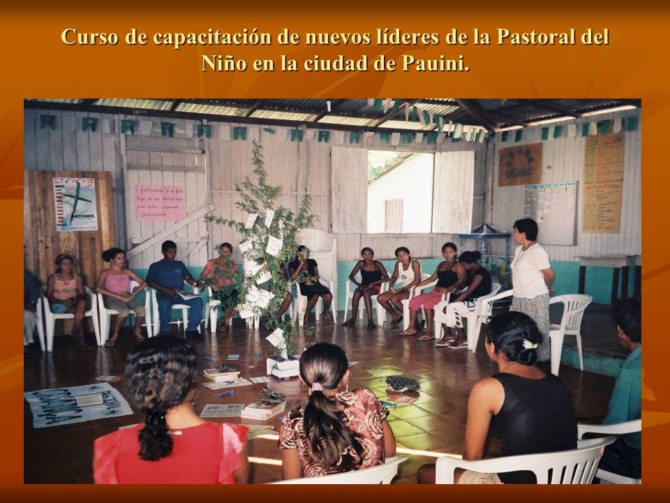 Curso de capacitación de nuevos líderes de la Pastoral del Niño en la ciudad de Pauini.