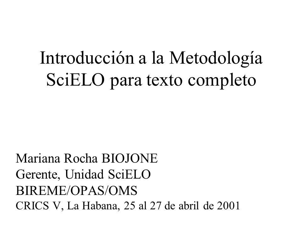 Introducción a la Metodología SciELO para texto completo
