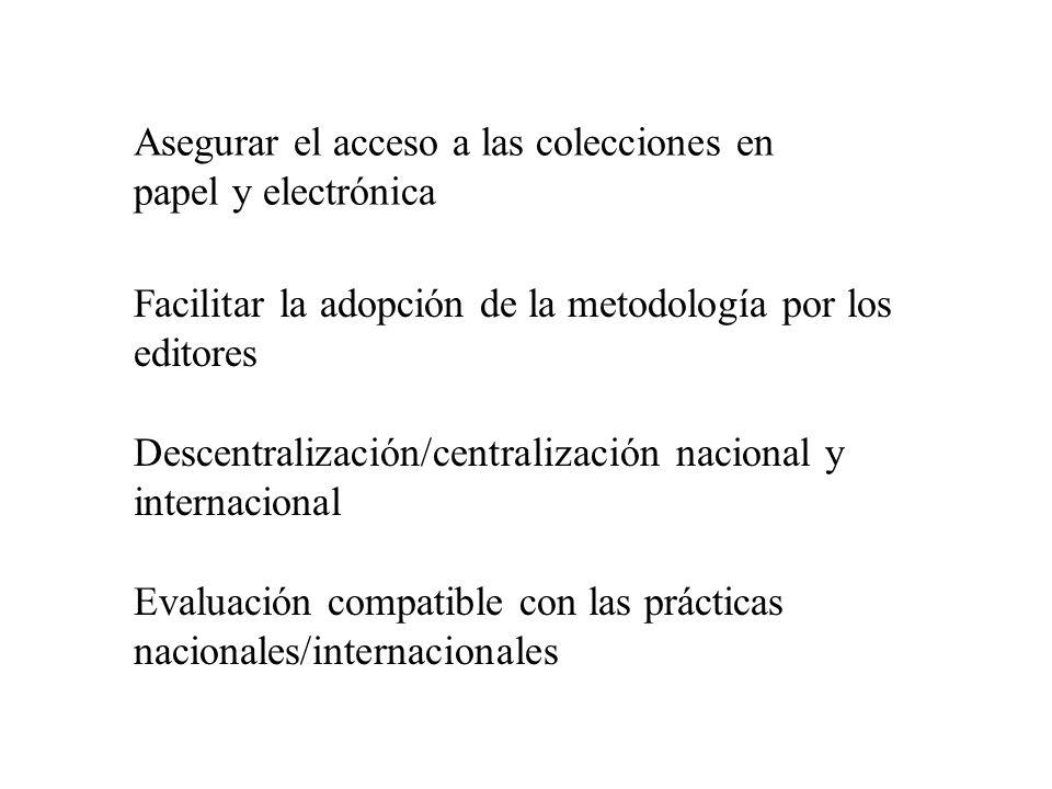 Asegurar el acceso a las colecciones en papel y electrónica