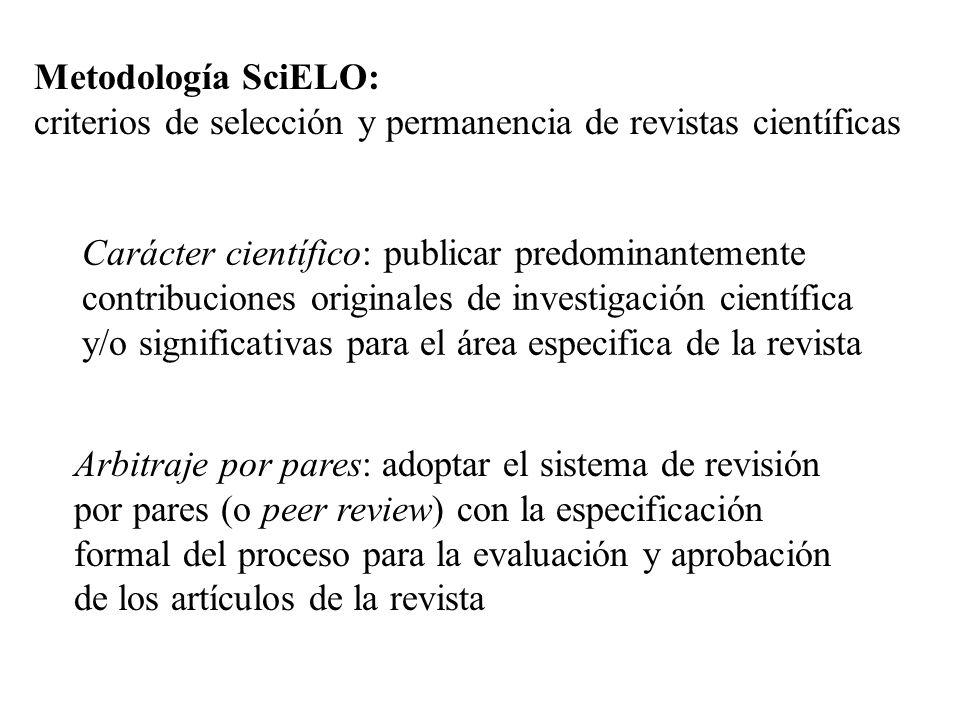 Metodología SciELO: criterios de selección y permanencia de revistas científicas.