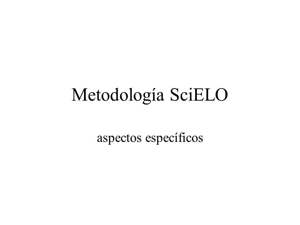 Metodología SciELO aspectos específicos