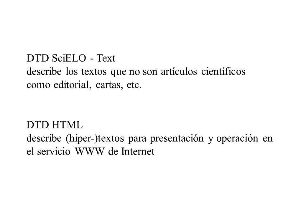 DTD SciELO - Text describe los textos que no son artículos científicos como editorial, cartas, etc.