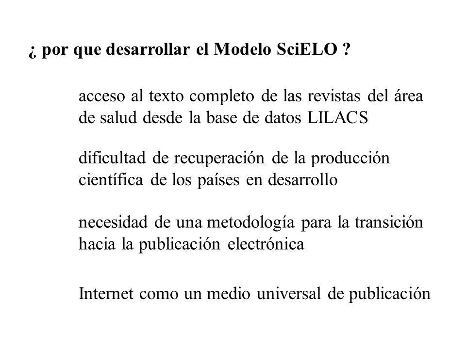 ¿ por que desarrollar el Modelo SciELO