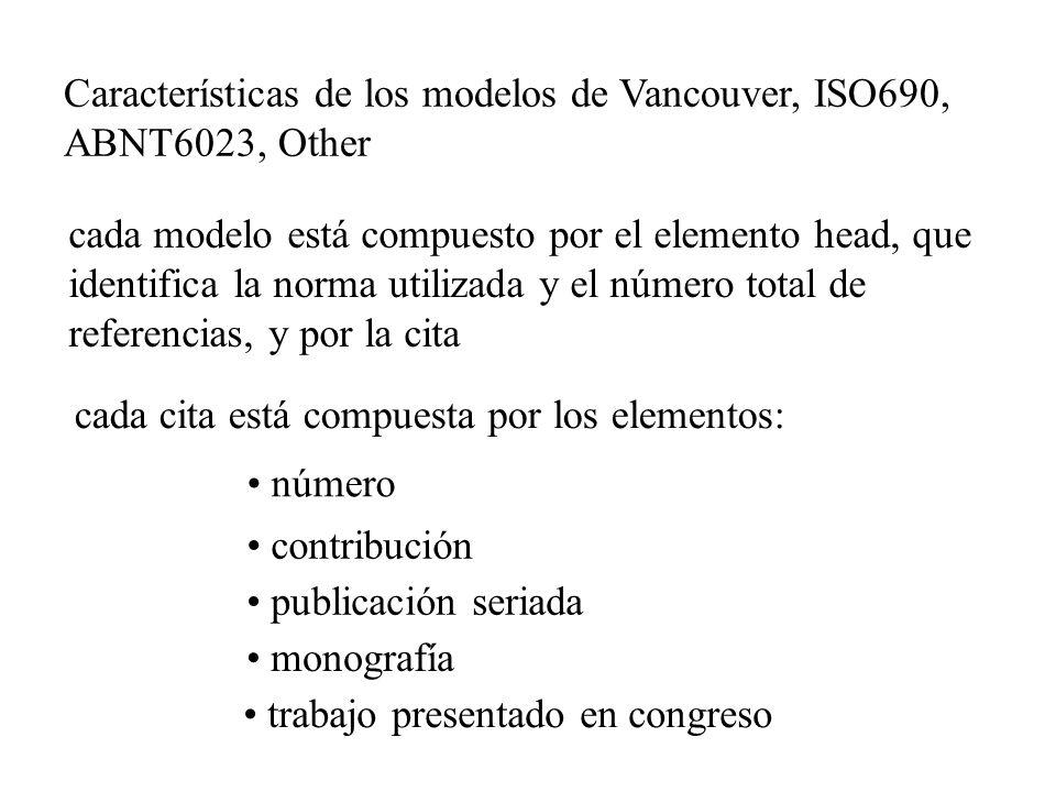 Características de los modelos de Vancouver, ISO690, ABNT6023, Other