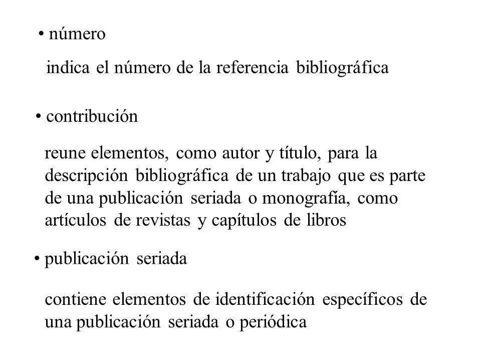 número indica el número de la referencia bibliográfica. contribución.