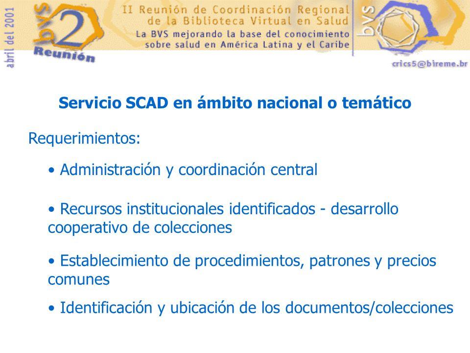 Servicio SCAD en ámbito nacional o temático