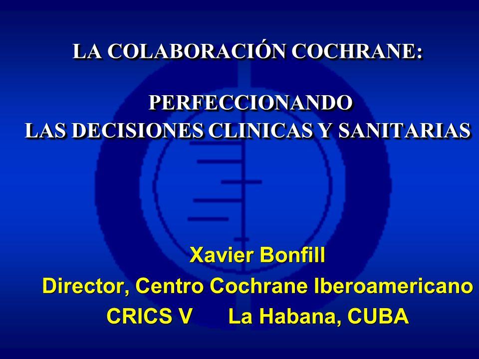 Director, Centro Cochrane Iberoamericano