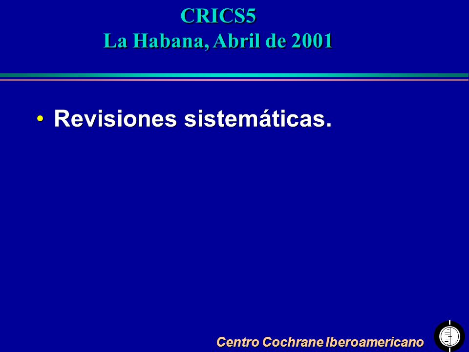 CRICS5 La Habana, Abril de 2001