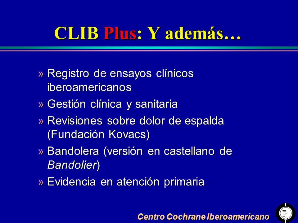 CLIB Plus: Y además… Registro de ensayos clínicos iberoamericanos